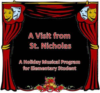 """""""A Visit from St. Nicholas"""" Holiday Musical Program with background tracks"""