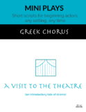 A Visit to the Theatre (Greek Chorus)