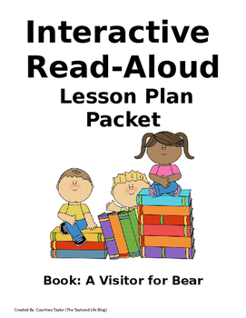 A Visitor For Bear Interactive Read Aloud Lesson Plan Packet