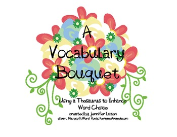 A Vocabulary Bouquet: Using a Thesaurus to Enhance Word Choice
