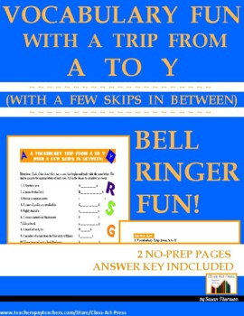 Vocabulary Activities Trip from A to Y: A Fun Bell-Ringer (Grades 5-8)