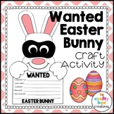 Easter Bunny Craft {A Wanted Easter Bunny Writing Prompt}