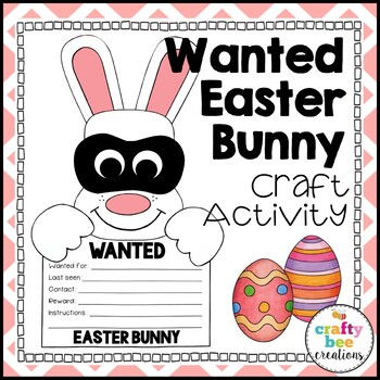 """A """"Wanted"""" Easter Bunny Craftivity"""