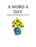 A WORD A DAY (keeps the dictionary away)