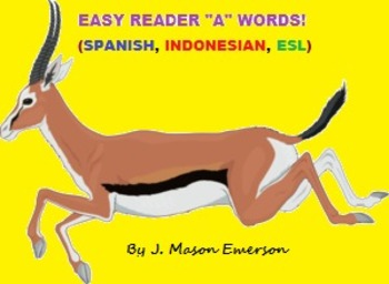 """""""A"""" WORDS AND SIGHT WORDS (FREE FOR NOW, FUN ACTIVITIES, ENG/SPAN/INDONESIAN)"""