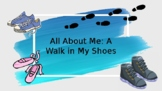 A Walk in my Shoes (Beginning of the Year Activity)