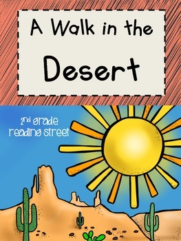 A Walk in the Desert, 2nd Grade, Reading Street, Centers and Printables