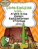 A Walk in the Desert Close Reading 2nd Grade Reading Street CCSS