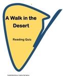 A Walk in the Desert 3rd Grade ( Reading Quiz)