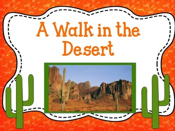 A Walk in the Desert {Reading Street Series Grade 2}