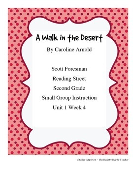 A Walk in the Desert Reading Street Small Group Time Secon