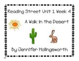 A Walk in the Desert Reading Street Unit 1 Week 4 Reading Center