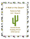 A Walk in the Desert, Reading Street Unit 1 Week 4 Resource Pack