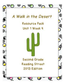 A Walk in the Desert, Reading Street Unit 1 Week 4 Resource Pack
