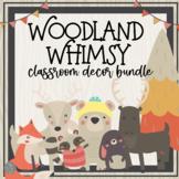 Woodland Whimsy Classroom Decor BUNDLE