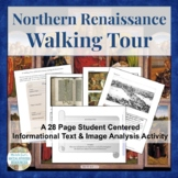 A Walking Tour of the Northern Renaissance Centers Activity Gallery Walk