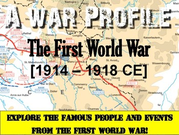 A War Profile: The First World War!