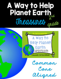A Way to Help Planet Earth :Treasures 2nd Grade: Common Core Aligned Activities