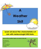 A Weather Skit: Travel around the US learning all about weather!