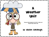 A Weather Unit for Tennessee State Standard GLE 0107.8.1