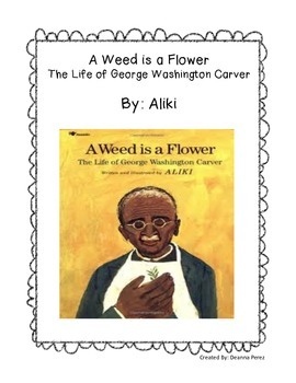 A Weed Is A Flower - Novel Study