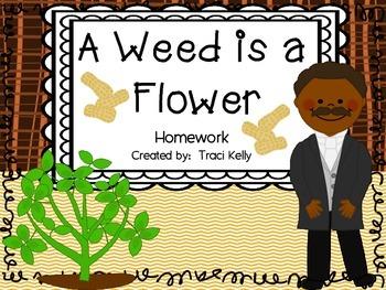 A Weed is a Flower Homework - Scott Foresman 2nd Grade