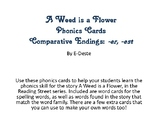 A Weed is a Flower Phonics Cards: Comparative Endings -er, -est