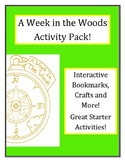 A Week In the Woods Activity Pack!