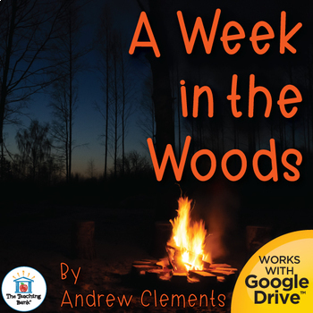 A Week in the Woods Novel Study Book Unit