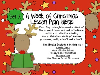 A Week of Christmas Lesson Plan Ideas Set 2