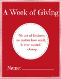 A Week of Giving: A Holiday Packet (Christmas or general holiday)