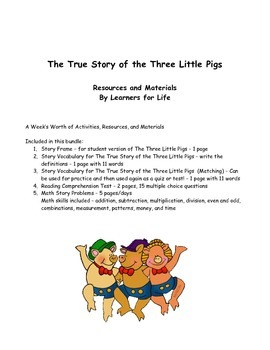 A Week of The True Story of the Three Little Pigs