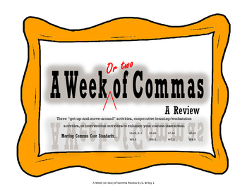 A Week or Two of Comma Review