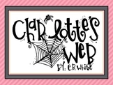 A Week with E.B. White's Charlotte's Web - First Grade Common Core
