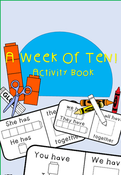 A WeekOf Ten! Activity Book (math cube I have/You have/ addition)