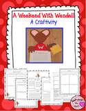 A Weekend With Wendell Craftivity (Kevin Henkes)