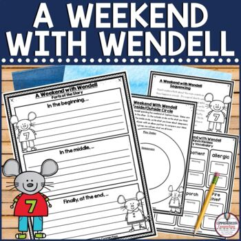 A Weekend With Wendell Comprehension Activities