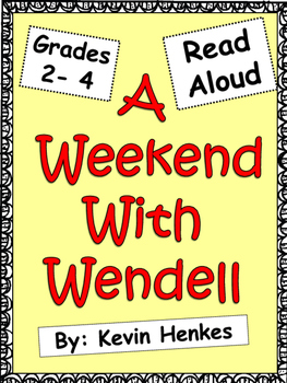 A Weekend With Wendell by Kevin Henkes