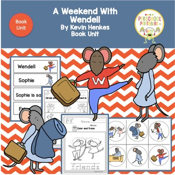 A Weekend With Wendell by Kevin Henkes  Book Unit