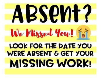A Were You Absent Missing Work Sign