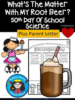 A+ What's The Matter With My Root Beer Float? 50th Day Science Connection