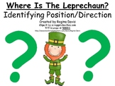 A+  Where Is The Leprechaun?  Identifying Position and Direction