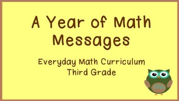Everyday Math Messages for Third Grade - Editable with Owl Theme