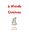 A Whoville Christmas - A Skit/Play for School Groups