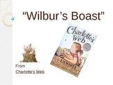 "A. ""Wilbur's Boast"" - Treasures Reading Program - Making Judgments"