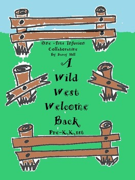 A Wild West Welcome Back To School (Pre-K,K,1st)