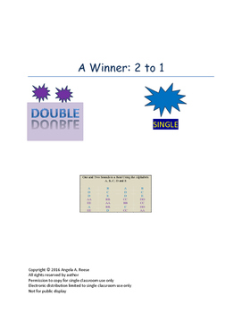 A Winner:  2 to 1