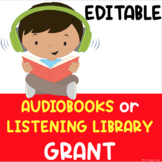 Listening Center or Audiobook Grant EDITABLE