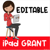A Winning Grant Proposal of Over $16,000: A Class Set of iPads (EDITABLE)