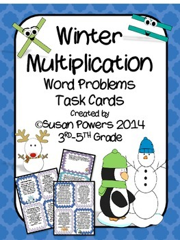 A Winter Multiplication Word Problem Solving Task Cards Activity